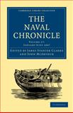 The Naval Chronicle: Volume 17, January-July 1807 : Containing a General and Biographical History of the Royal Navy of the United Kingdom with a Variety of Original Papers on Nautical Subjects, , 1108018564