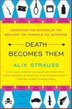 Death Becomes Them, Alix Strauss, 006172856X