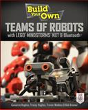 Build Your Own Teams of Robots with LEGO® Mindstorms® NXT and Bluetooth®, Cameron Hughes and Tracey Hughes, 0071798560