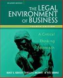 Legal Environment of Business : A Critical Thinking Approach, Kubasek, Nancy K. and Brennan, Bartley A., 0131498568