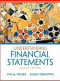 Understanding Financial Statements, Fraser, Lyn M. and Ormiston, Aileen, 0131878565