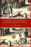Alchemy and Authority in the Holy Roman Empire, Nummedal, Tara, 0226608565