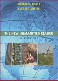 The New Humanities Reader, Miller, Richard E. and Spellmeyer, Kurt, 0618988564