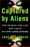 Captured by Aliens, Joel Achenbach, 0684848562