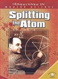 Splitting the Atom, Alan Q. Morton, 0836858565