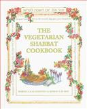 The Vegetarian Shabbat Cookbook, Roberta Kalechofsky and Roberta Schiff, 0916288560