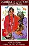 Daughters of the Buffalo Women, Beverly Hungrywolf, 0920698565