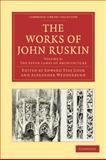 The Works of John Ruskin, Ruskin, John, 1108008569