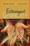 Extravagant Generosity, Michael Reeves and Jennifer Tyler, 1426728565
