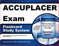 ACCUPLACER Exam Flashcard Study System : Practice Questions and Review for the ACCUPLACER Test, ACCUPLACER Exam Secrets Test Prep Staff, 1621208567