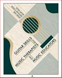 Guitar Skills for Music Therapists and Music Educators, Jessica De Villers and Peter Meyer, 1891278568