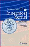 The Innermost Kernel : Depth Psychology and Quantum Physics. Wolfgang Pauli's Dialogue with C. G. Jung, Gieser, Suzanne, 3540208569