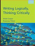 Writing Logically, Thinking Critically, Cooper, Sheila and Patton, Rosemary, 0205668569