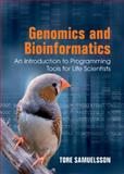 Genomics and Bioinformatics : An Introduction to Programming Tools, Samuelsson, Tore, 1107008565