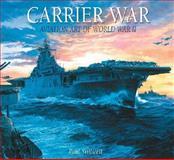 Carrier War, Paul Stillwell, 140271856X