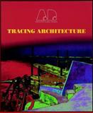 Tracing Architecture, Georgiadis, Sokratis, 0471978566