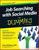 Job Searching with Social Media for Dummies, Joshua Waldman, 1118678567