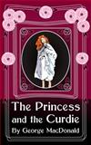 The Princess and the Curdie, George MacDonald, 1495258564
