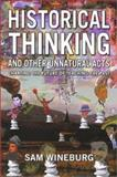 Historical Thinking and Other Unnatural Acts, Sam Wineburg, 1566398568