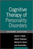 Cognitive Therapy of Personality Disorders, Second Edition 9781572308565