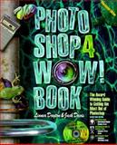 The Photoshop 4 Wow! : Macintosh Edition, Dayton, Linnea and Davis, Jack, 0201688565