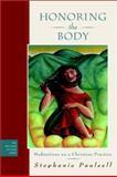 Honoring the Body, Stephanie Paulsell, 078794856X