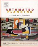 Automated Planning : Theory and Practice, Nau, Dana and Ghallab, Malik, 1558608567
