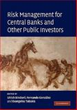 Risk Management for Central Banks and Other Public Investors, , 0521518563