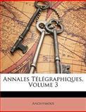Annales Télégraphiques, Anonymous, 1148808566