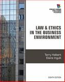 Law and Ethics in the Business Environment, Halbert, Terry and Ingulli, Elaine, 1285428560