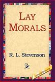 Lay Morals, Robert Louis Stevenson, 1421808560
