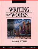 Writing That Works, Pywell, Sharon L., 1556238568