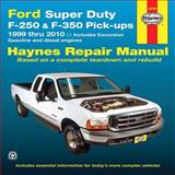 Ford Super Duty F-250 and F-350 Pick-Ups 1999 Thru 2010, J. J. Haynes, 1563928566