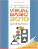 Introduction to Programming Using Visual Basic 2010, Schneider, David I., 013212856X