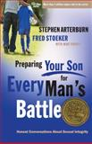 Preparing Your Son for Every Man's Battle, Stephen Arterburn, 0307458563