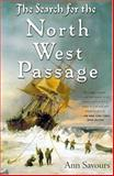 Search for the North West Passage, Ann Savours, 0312238568