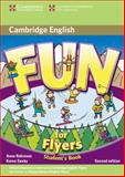 Fun for Flyers Student's Book, Anne Robinson and Karen Saxby, 0521748569