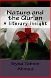Nature and the Qur'an, Syed Ahmed, 1500238562