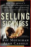 Selling Sickness, Ray Moynihan and Alan Cassels, 156025856X