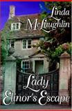 Lady Elinor's Escape, McLaughlin, Linda, 159279856X