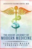 The Rocky Journey of Modern Medicine, Augusto Sarmiento, 1631228560
