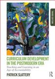 Curriculum Development in the Postmodern Era, Patrick Slattery, 0415808561