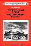 The Rise and Fall of the Second Empire, 1852-1871, Plessis, Alain, 0521358566