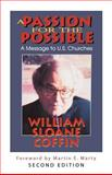 A Passion for the Possible, William Sloane Coffin, 0664228569