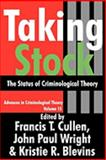 Taking Stock : The Status of Criminological Theory, , 1412808561