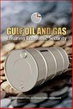 Gulf Oil and Gas : Ensuring Economic Security, Emirates Center for Strategic Studies and Research Staff and Tauris, I. B., 9948008561