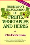 Heinerman's Encyclopedia of Fruits, Vegetables and Herbs 9780133858570