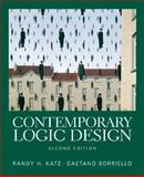 Contemporary Logic Design, Katz, Randy H. and Borriello, Gaetano, 0201308576