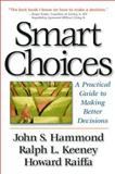 Smart Choices, John S. Hammond and Ralph L. Keeney, 0875848575
