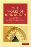 The Works of John Ruskin, Ruskin, John, 1108008577